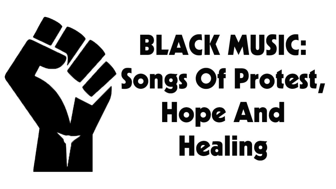 www.thewickedsound.com-Black-Music-Songs-of-Protest-Hope-Healing