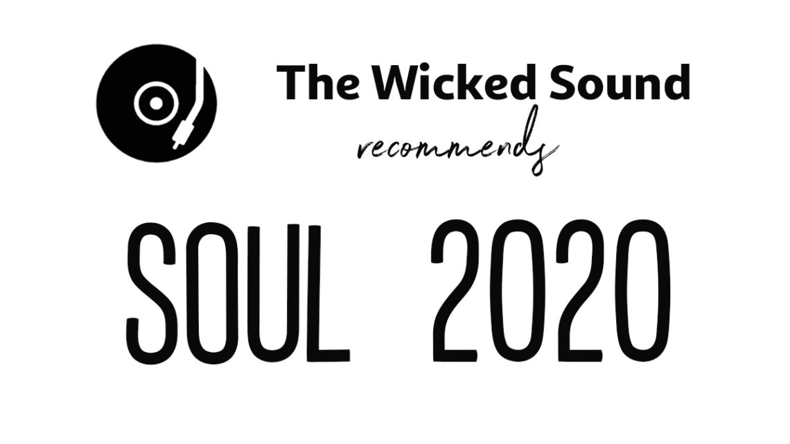 SOUL 2020 albums recommended by The Wicked Sound