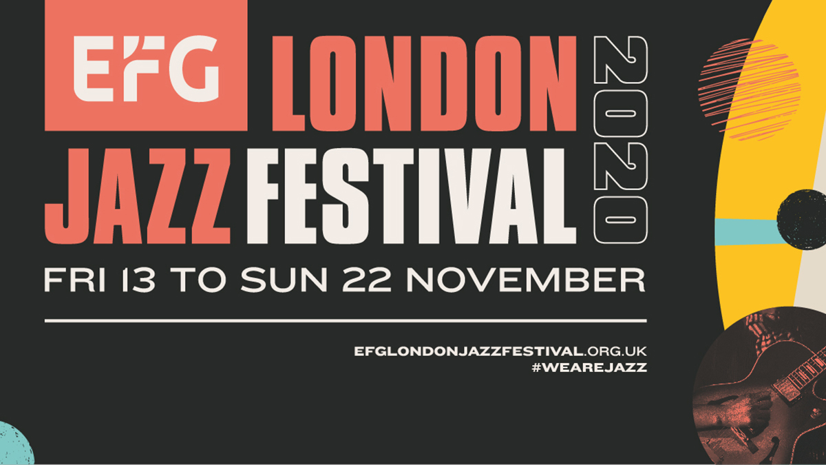 www,thewickedsound.com EFG London Jazz Festival 2020 Launch
