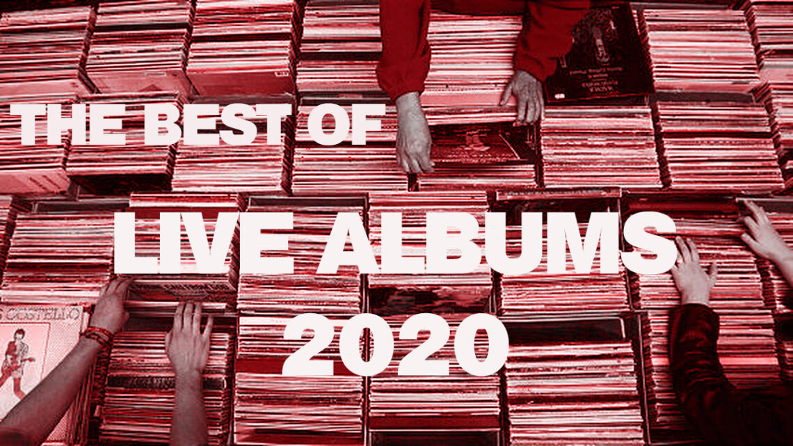 www.thewickedsound.com THE BEST OF LIVE ALBUMS 2020