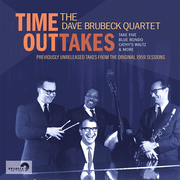 www.thewickedsound.com The Dave Brubeck Quartet, Time OutTakes (Brubeck Editions)