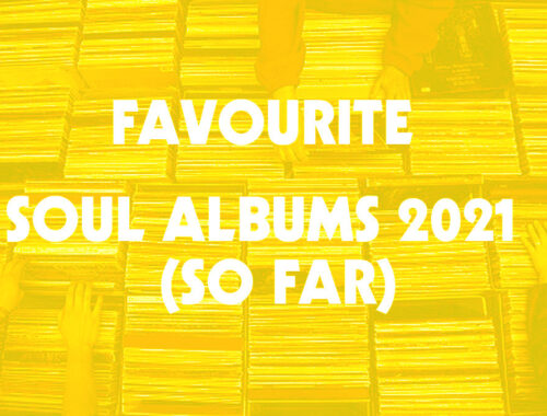 www.thewickedsound.com THE BEST OF SOUL 2021 so far