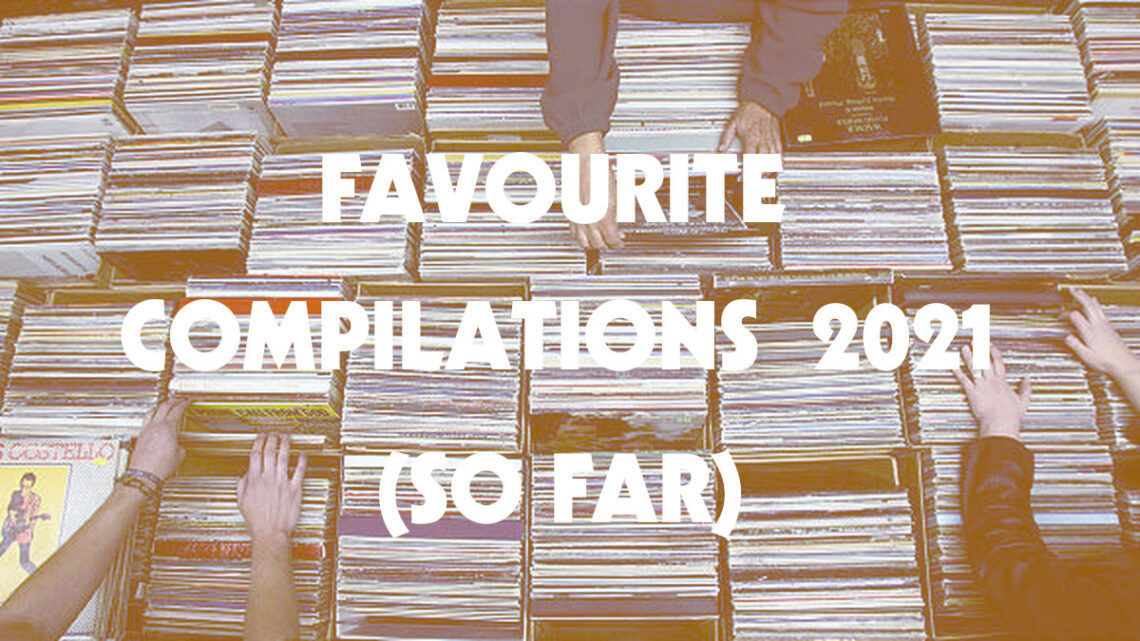 www.thewickedsound.com THE BEST OF COMPILATIONS 2021 so far